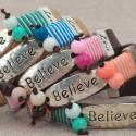 """""""Believe"""" Bracelets"""